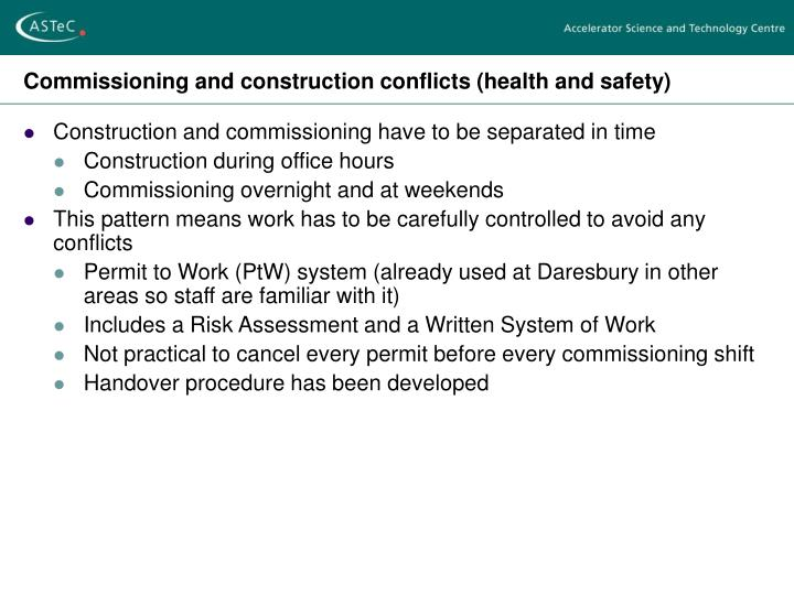 Commissioning and construction conflicts (health and safety)