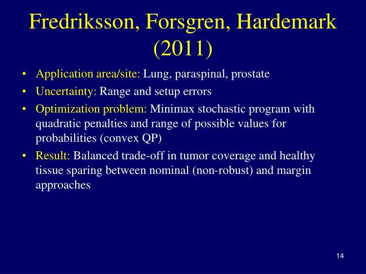Fredriksson, Forsgren, Hardemark (2011)