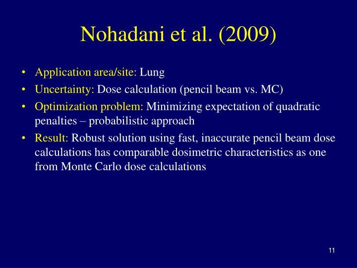 Nohadani et al. (2009)