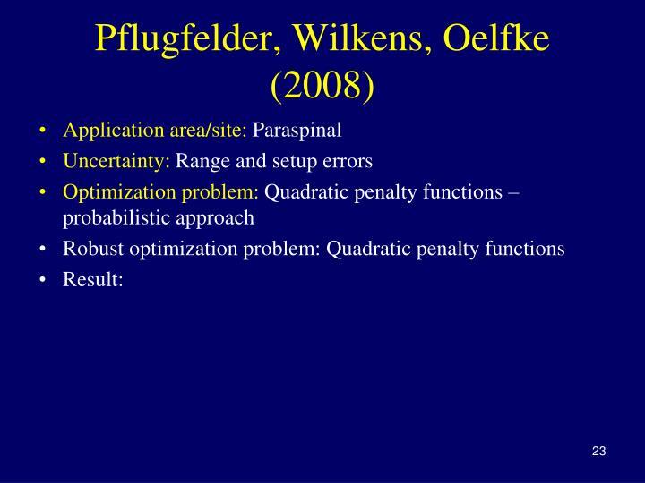 Pflugfelder, Wilkens, Oelfke (2008)