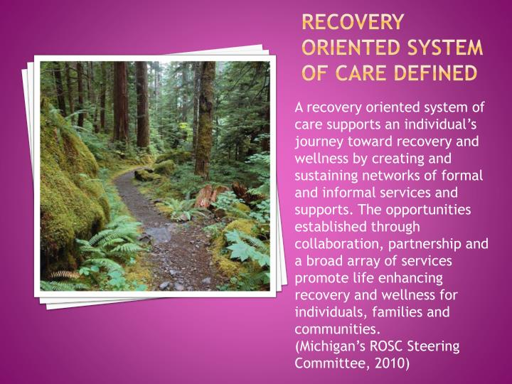 Recovery Oriented System of Care Defined