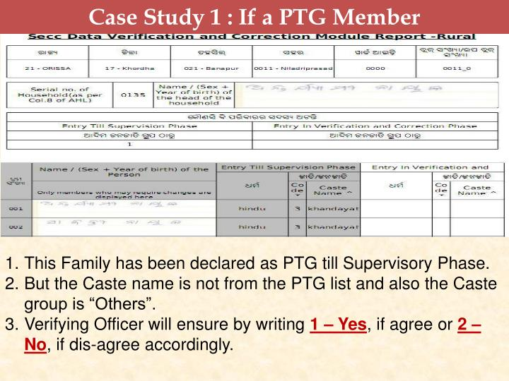 Case Study 1 : If a PTG Member