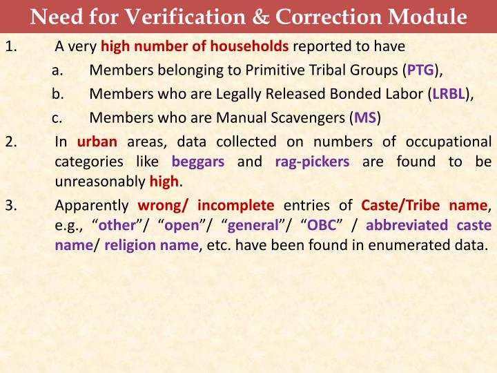 Need for Verification & Correction Module