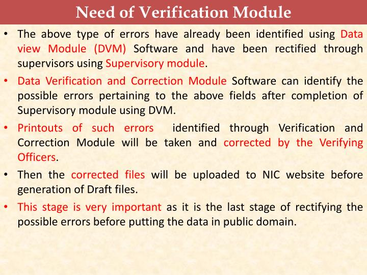 Need of Verification Module
