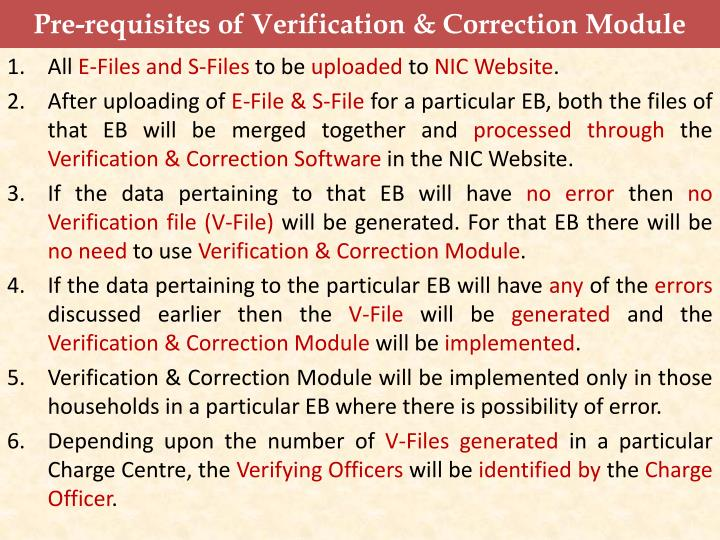 Pre-requisites of Verification & Correction Module