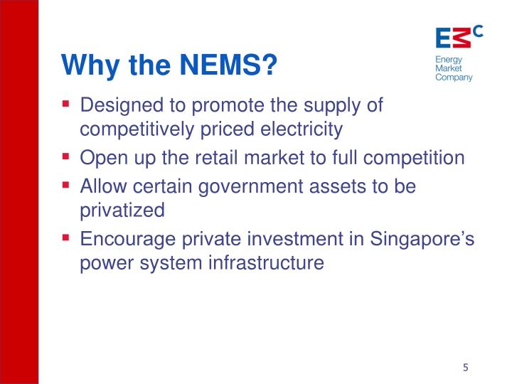 Why the NEMS?
