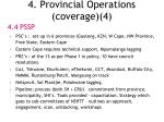 4 provincial operations coverage 4