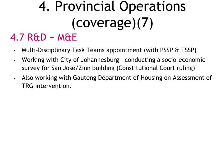 4. Provincial Operations (coverage)(7)