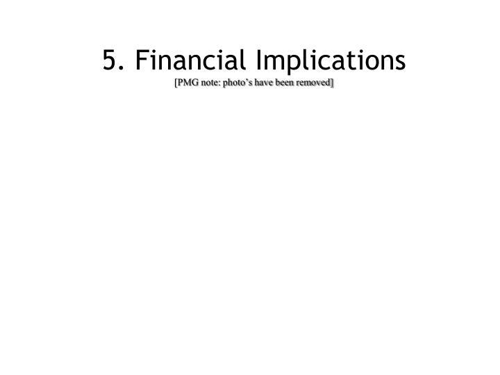 5. Financial Implications