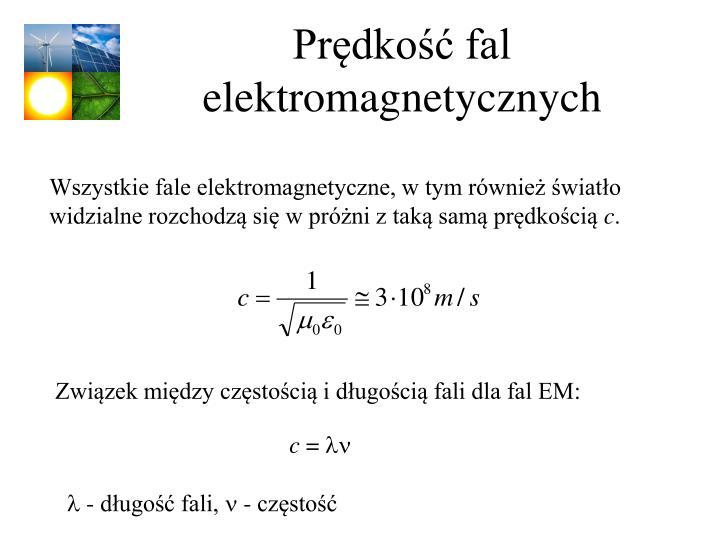 Prędkość fal elektromagnetycznych