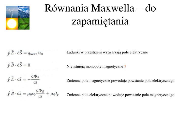 Równania Maxwella – do zapamiętania