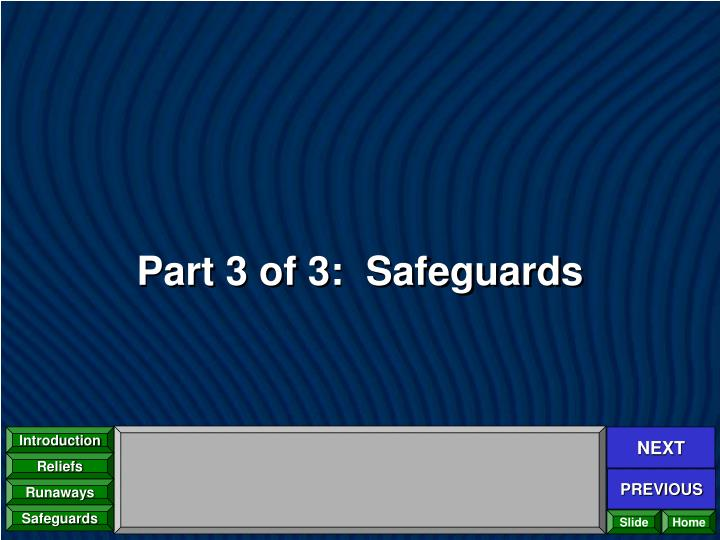 Part 3 of 3:  Safeguards