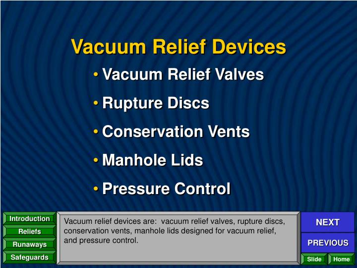 Vacuum Relief Devices