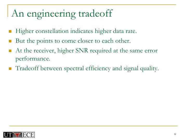 An engineering tradeoff
