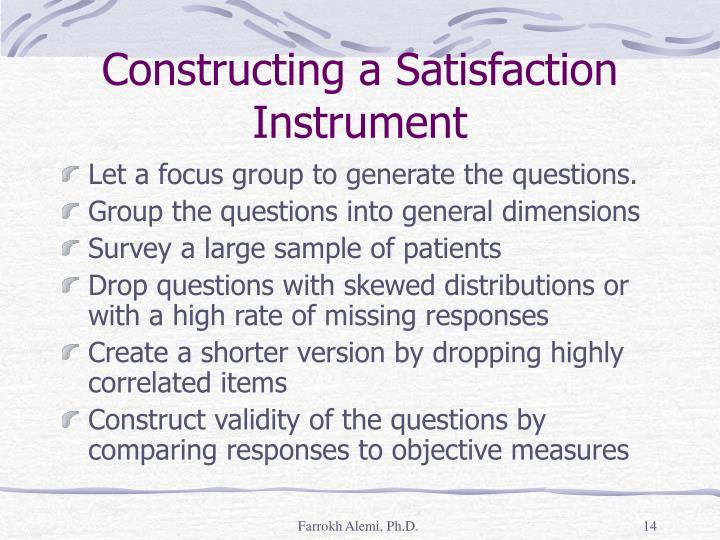 Constructing a Satisfaction Instrument