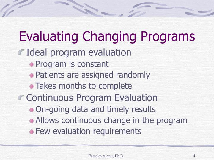 Evaluating Changing Programs