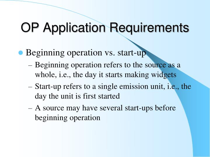 OP Application Requirements