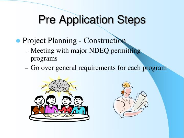 Pre Application Steps
