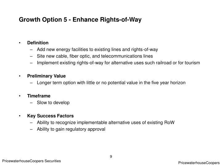 Growth Option 5 - Enhance Rights-of-Way