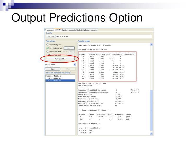 Output Predictions Option