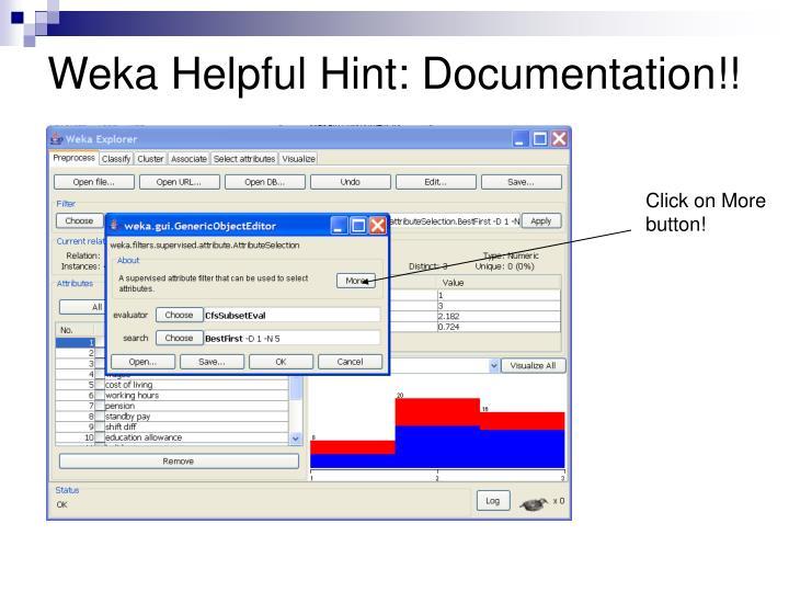 Weka Helpful Hint: Documentation!!