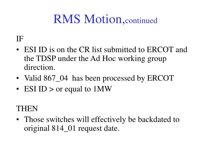 RMS Motion,