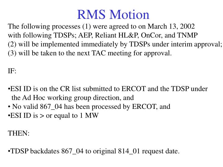 RMS Motion