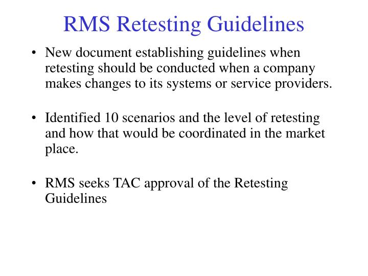 RMS Retesting Guidelines