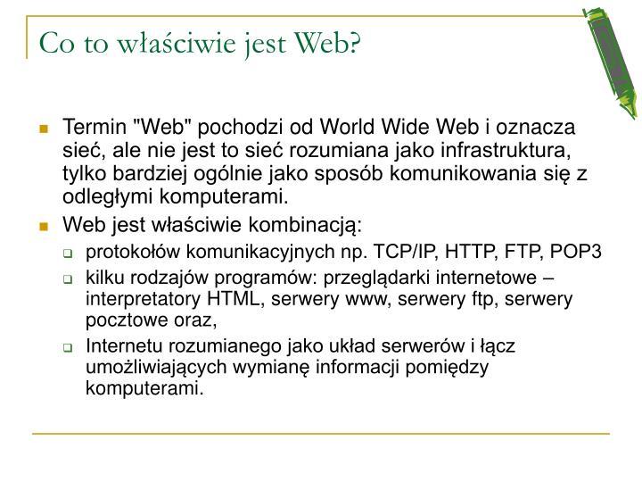 Co to właściwie jest Web?