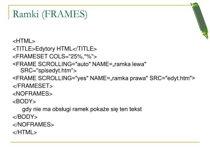 Ramki (FRAMES)