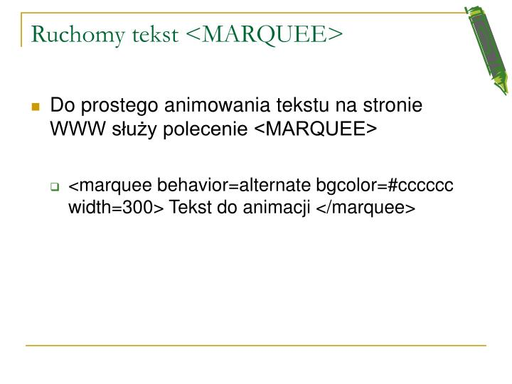 Ruchomy tekst <MARQUEE>
