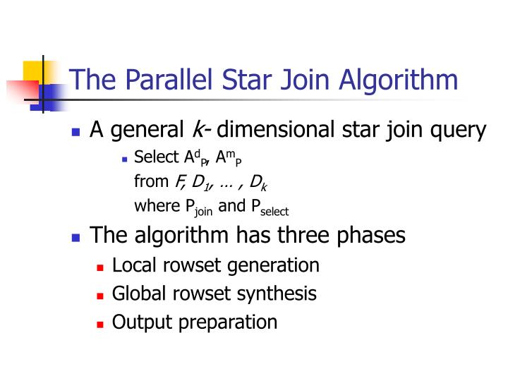 The Parallel Star Join Algorithm