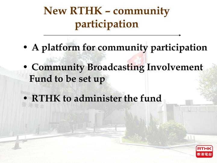 New RTHK – community participation