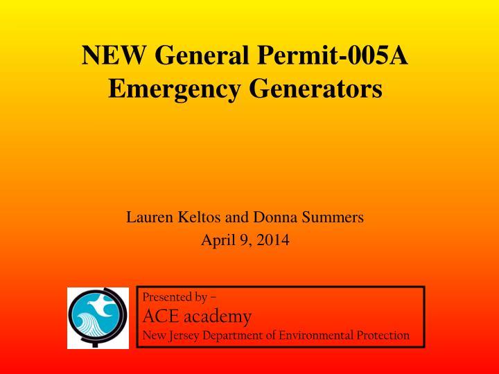 NEW General Permit-005A Emergency Generators