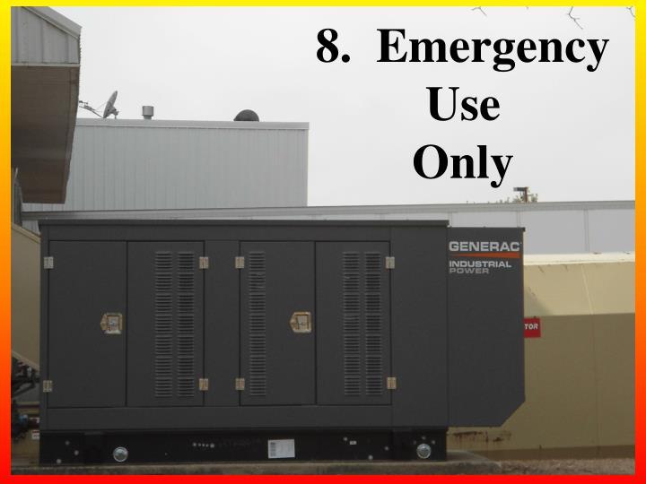 8.  Emergency