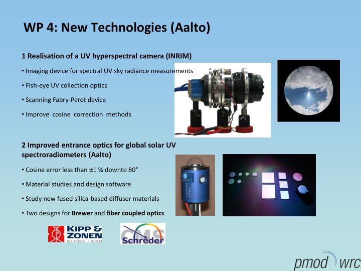 WP 4: New Technologies (Aalto)