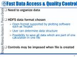 fast data access quality control