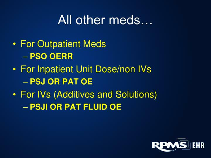 All other meds…