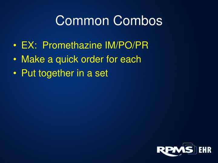 Common Combos