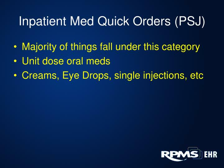 Inpatient Med Quick Orders (PSJ)