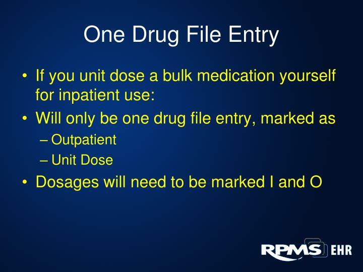 One Drug File Entry