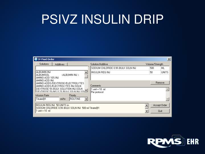 PSIVZ INSULIN DRIP