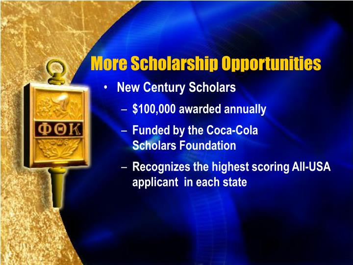 More Scholarship Opportunities