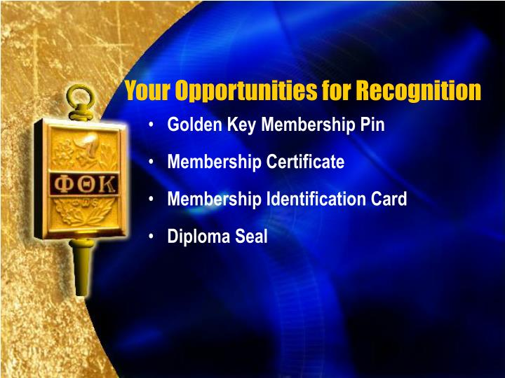 Your Opportunities for Recognition