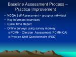 baseline assessment process practice improvement