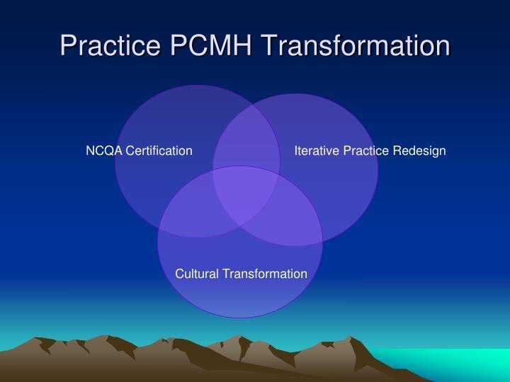 Practice PCMH Transformation