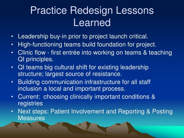 Practice Redesign Lessons Learned