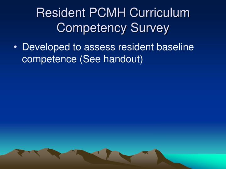 Resident PCMH Curriculum Competency Survey