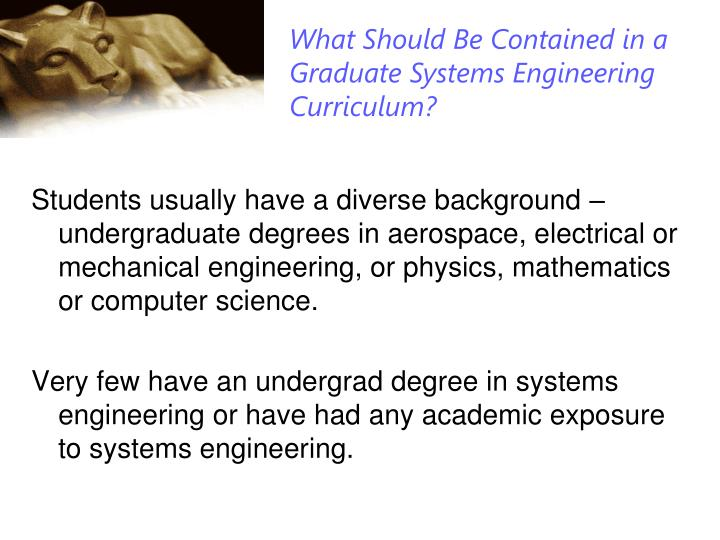 What Should Be Contained in a Graduate Systems Engineering Curriculum?