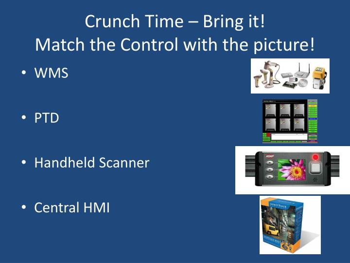 Crunch Time – Bring it!